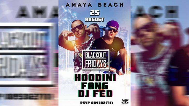 Hoodini & Fang live @ Amaya Beach, Burgas