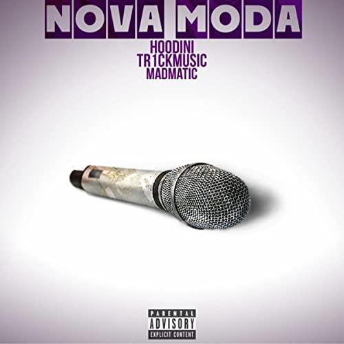 Cover for Hoodini and Tr1ckmusic's Single Nova_Moda featuring Madmatic